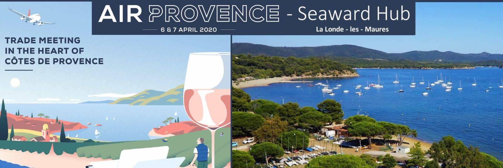 AIR PROVENCE Wine Trade Meeting - Seaward Hub